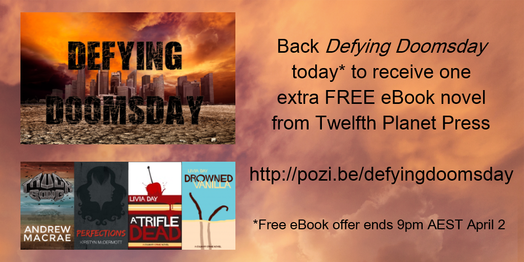 Back Defying Doomsday today to receive an extra free ebook from Twelfth Planet Press