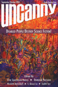 Uncanny Magazine Disabled People Destroy Science Fiction Cover