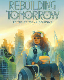 Announcing the Table of Contents for Rebuilding Tomorrow!